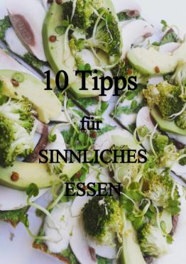 10 Tipps sinnliches Essen